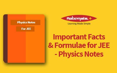 Important Facts and Formulae for FOR JEE PHYSICS