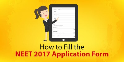 How to Fill the NEET 2017 Application Form