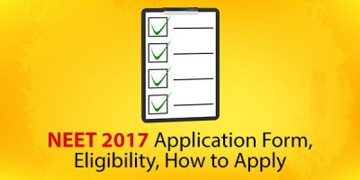 NEET 2017 Application Form, Eligibility,Exam Pattern How to Apply.