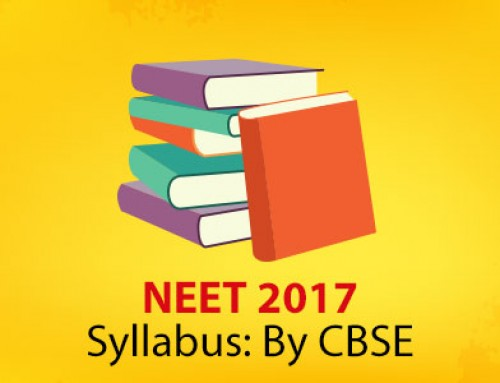 NEET 2017 Syllabus: By CBSE