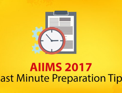 AIIMS: Last Minute Preparation Tips