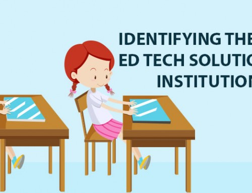 Identifying the Ideal ED Tech Solution for Institutions