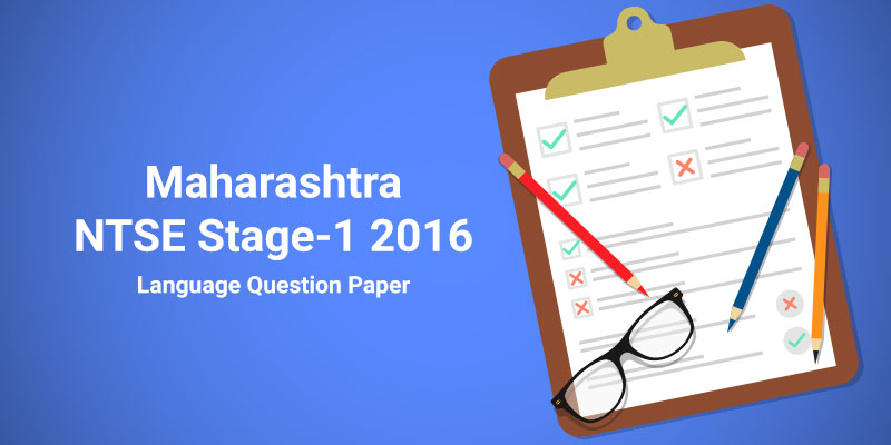 Maharashtra NTSE Stage-1 2016 Language Question Paper