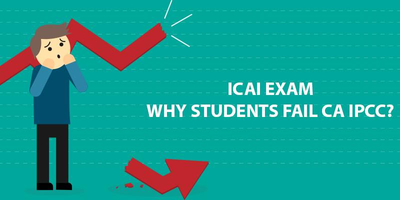 Why students fail CA IPCC Exam
