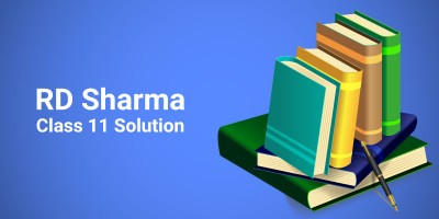 RD Sharma Class 11 Solutions – Maths Books You can Rely on.