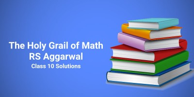 Math RS Aggarwal Class 10 Solutions