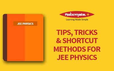 http://robomateplus.com/wp-content/uploads/2017/02/TIPS-TRICKS-SHORTCUT-METHODS-FOR-JEE-PHYSICS.pdf