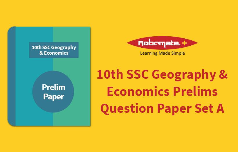 10th SSC Geography & Economics Prelims Question Paper Set A