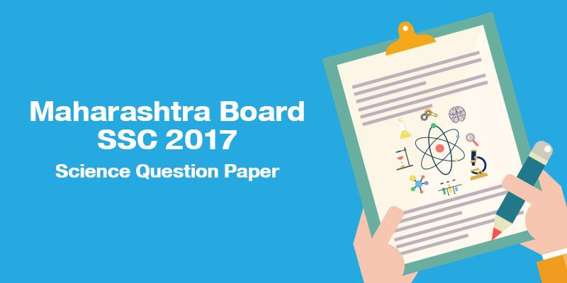 Maharashtra Board Ssc 2017 Science Question Paper border=