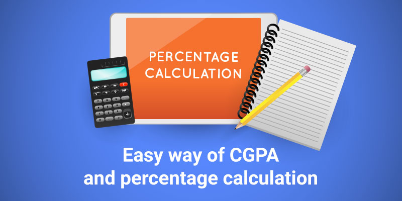 Easy way to calculate CGPA and percentage calculation