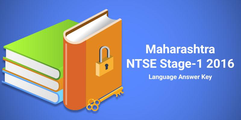 Maharashtra NTSE Stage-1 2016 Language Answer Key