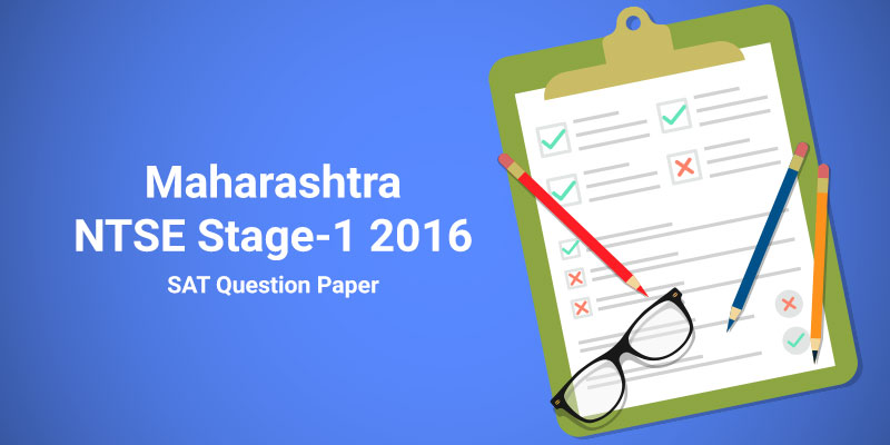 Maharashtra NTSE Stage-1 2016 SAT Question Paper