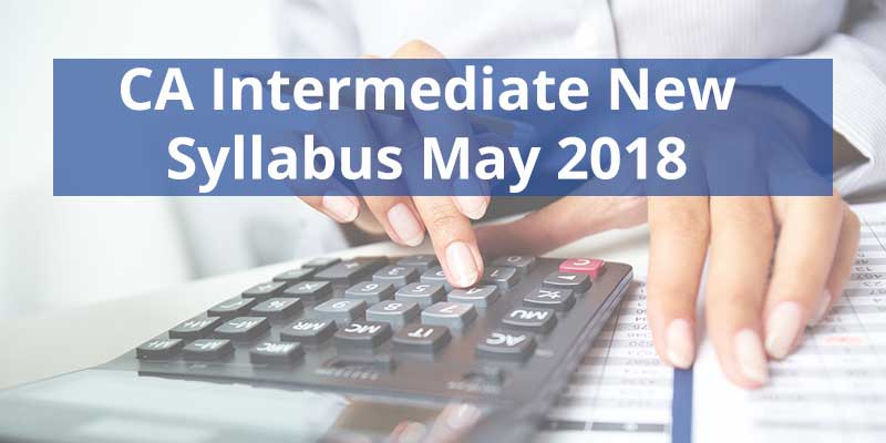 CA-Intermediate-New-Syllabus-May-2018