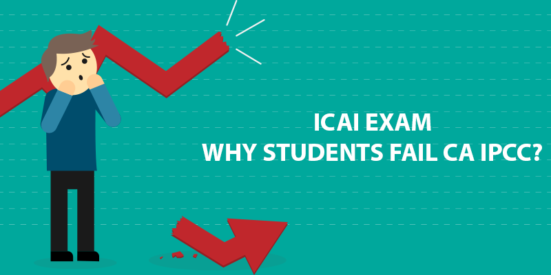 Why students fail CA IPCC Exam