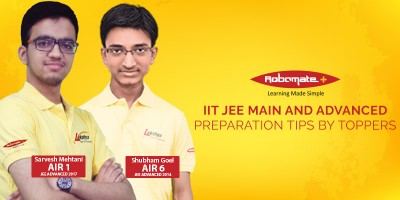 IIT JEE Main and Advanced Preparation Tips by Toppers - Robomate Plus