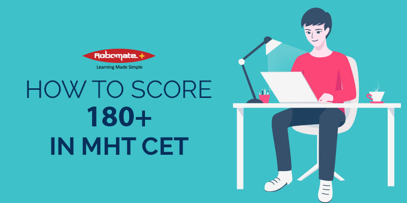 How to Score 180+ in MHT CET - Robomate Plus