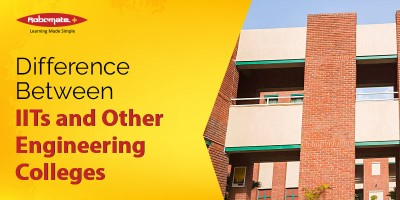 Difference Between IITs and Other Engineering Colleges - Robomate Plus
