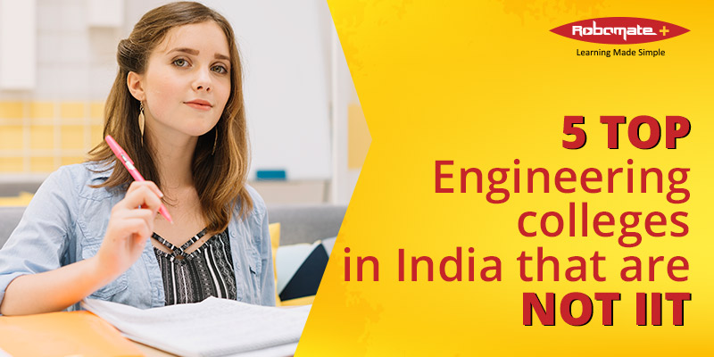 Top 5 Engineering colleges in india that are not IIT