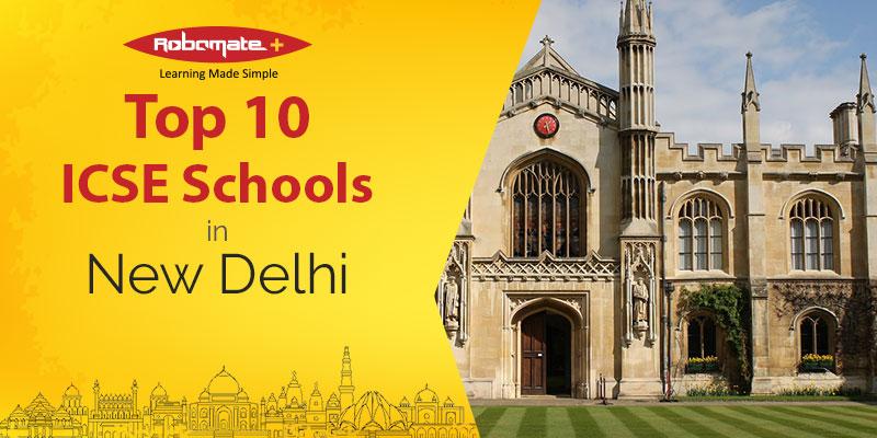 Top 10 ICSE Schools in New Delhi - Robomate+