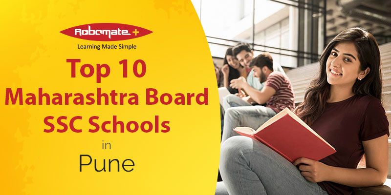 Top 10 Maharashtra Board SSC Schools in Pune - Robomate Plus