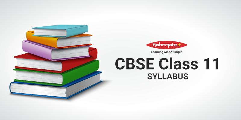 CBSE Class 11 Syllabus - Robomate+