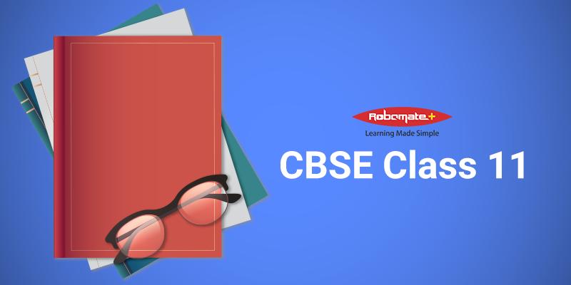 CBSE Class 11 - Robomate+