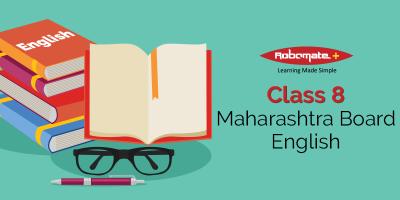 Class 8 Maharashtra Board English - Robomate+