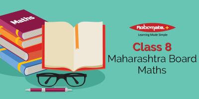 Class 8 Maharashtra Board Maths - Robomate+