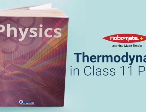 Thermodynamics in Class 11 Physics
