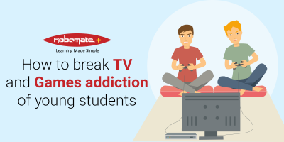 How to break TV and Games addiction of young students - Robomate+