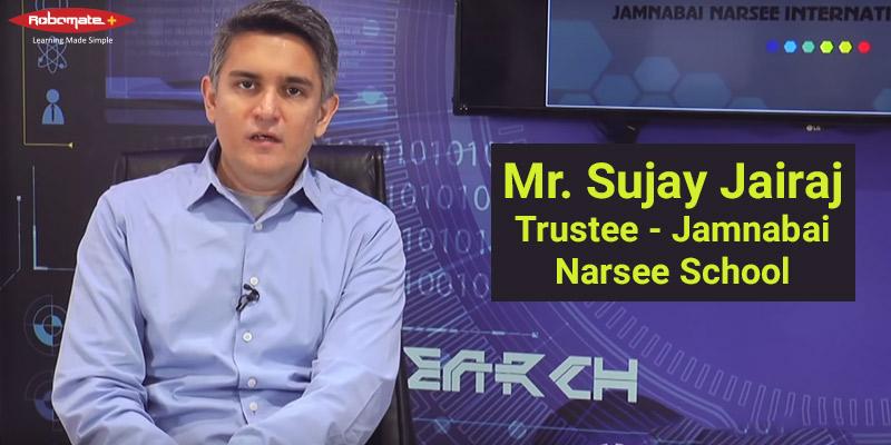 Mr. Sujay Jairaj - Robomate+