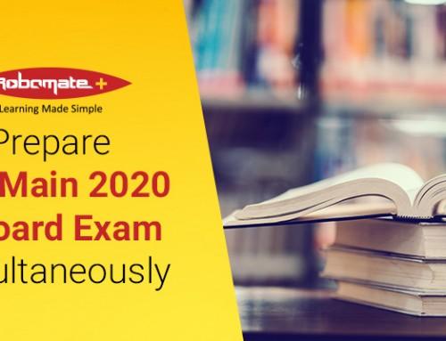 Prepare JEE Main Exam 2020 & Board Exam Simultaneously